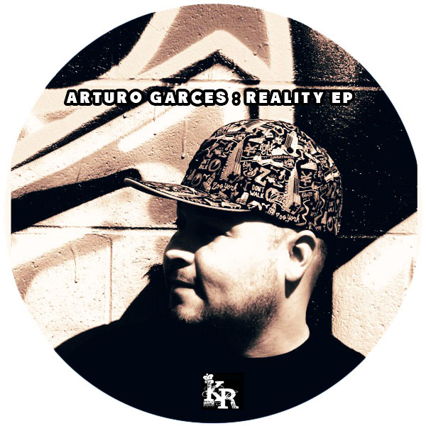Arturo Garces - Reality EP - Kolour Recordings