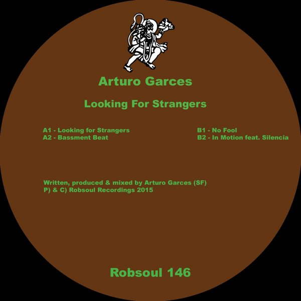 Arturo Garces -  Looking for Strangers - Robsoul