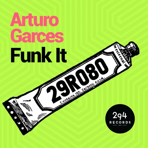Arturo Garces - Funk It - 294 Records